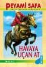 Peyami Safa - Havaya Uçan At
